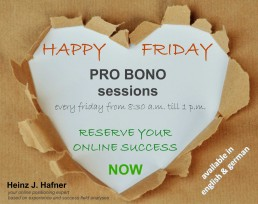 Happy Friday pro-bono sessions for your online success